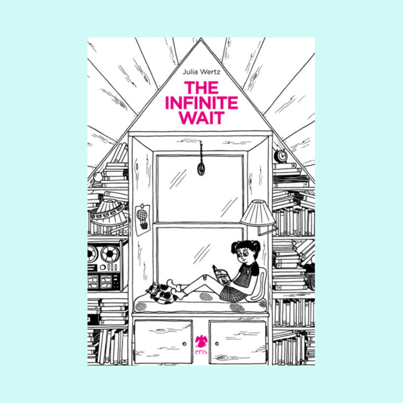 The Infinite Wait | Julia Wertz